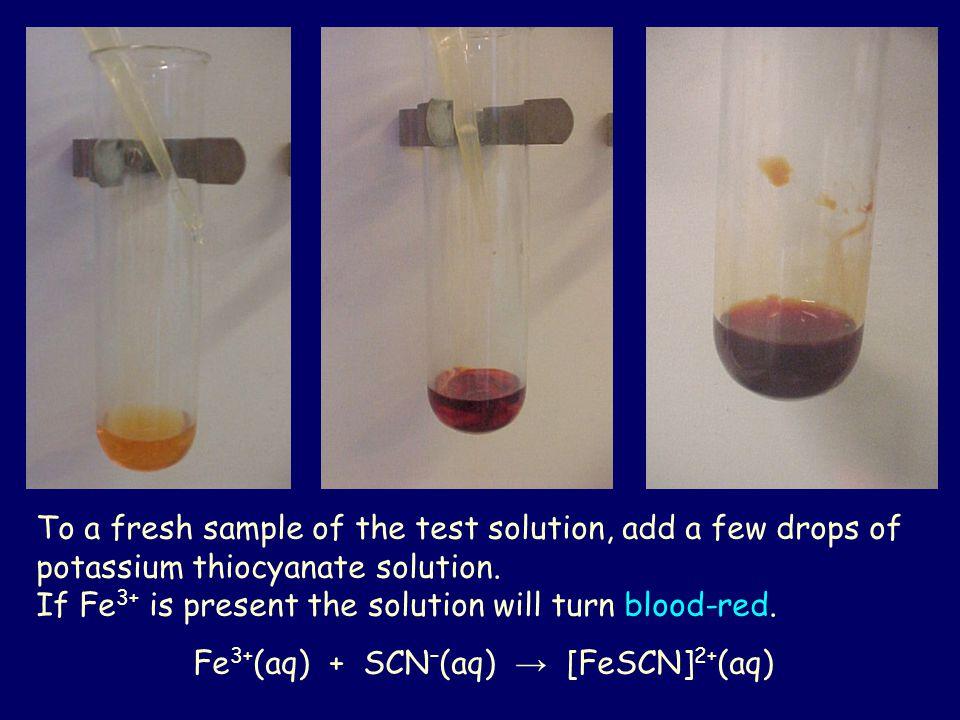 Fe3+(aq) + SCN–(aq) → [FeSCN]2+(aq)